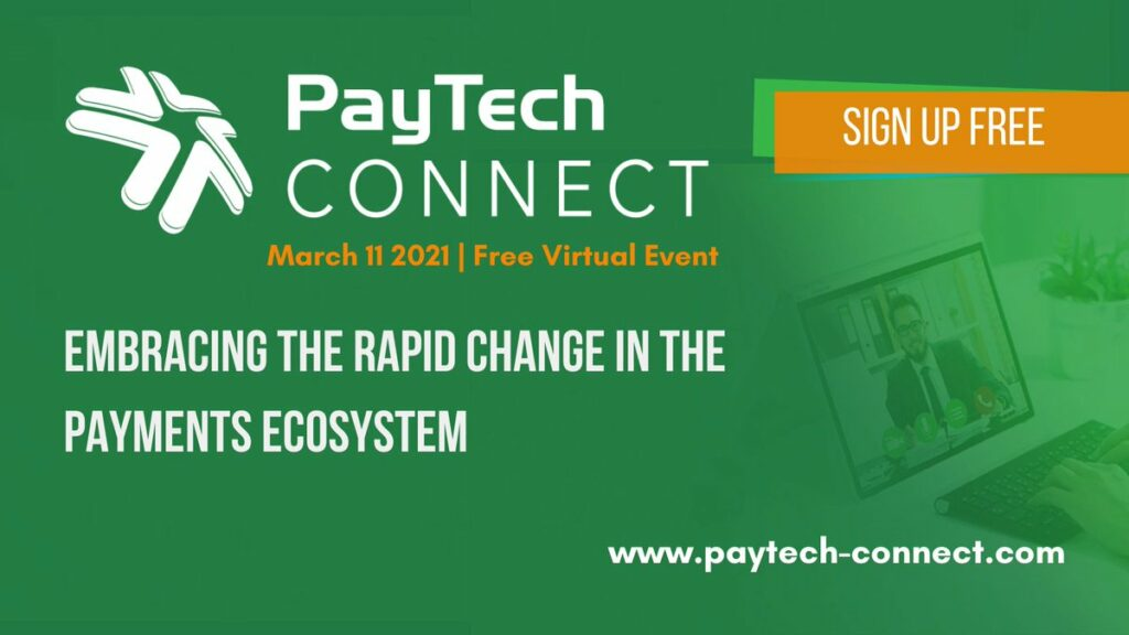 PayTech CONNECT: Embracing the rapid change in the payments ecosystem