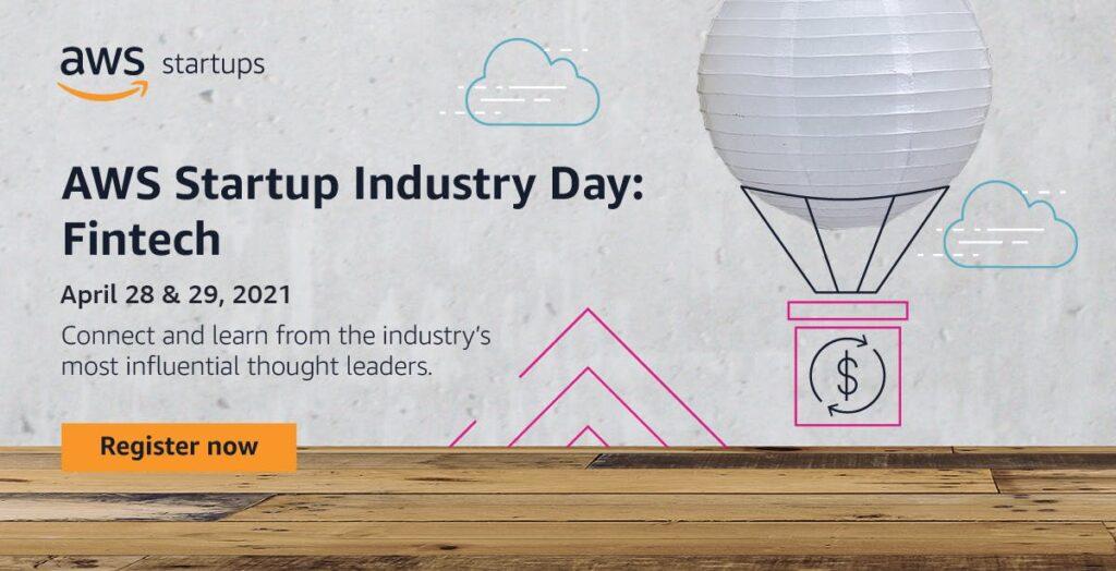 AWS Startup Industry Days: Fintech