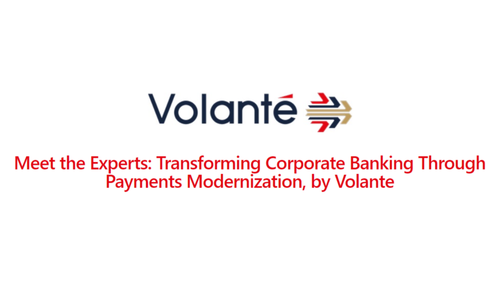 Transforming Corporate Banking Through Payments Modernization